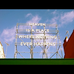 Heaven is a place where nothing ever happens by Nathan Coley for Folkestone Triennial 2008