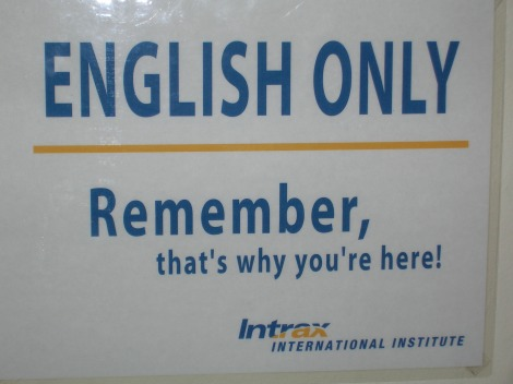 English only. Remember that's why you're here! - Intrax International Institute